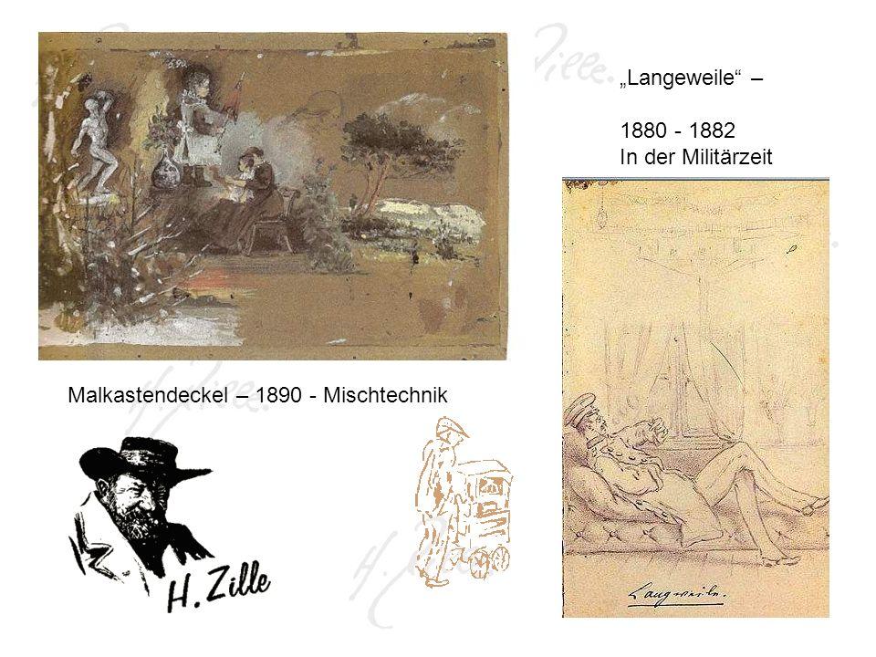 """""""Langeweile – 1880 - 1882 In der Militärzeit Malkastendeckel – 1890 - Mischtechnik"""