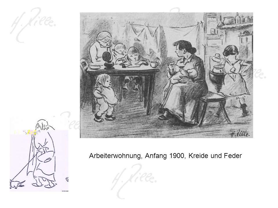 Arbeiterwohnung, Anfang 1900, Kreide und Feder