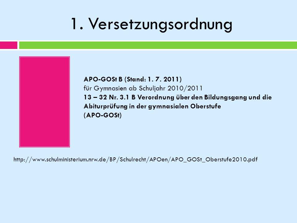 1. Versetzungsordnung APO-GOSt B (Stand: 1. 7. 2011)