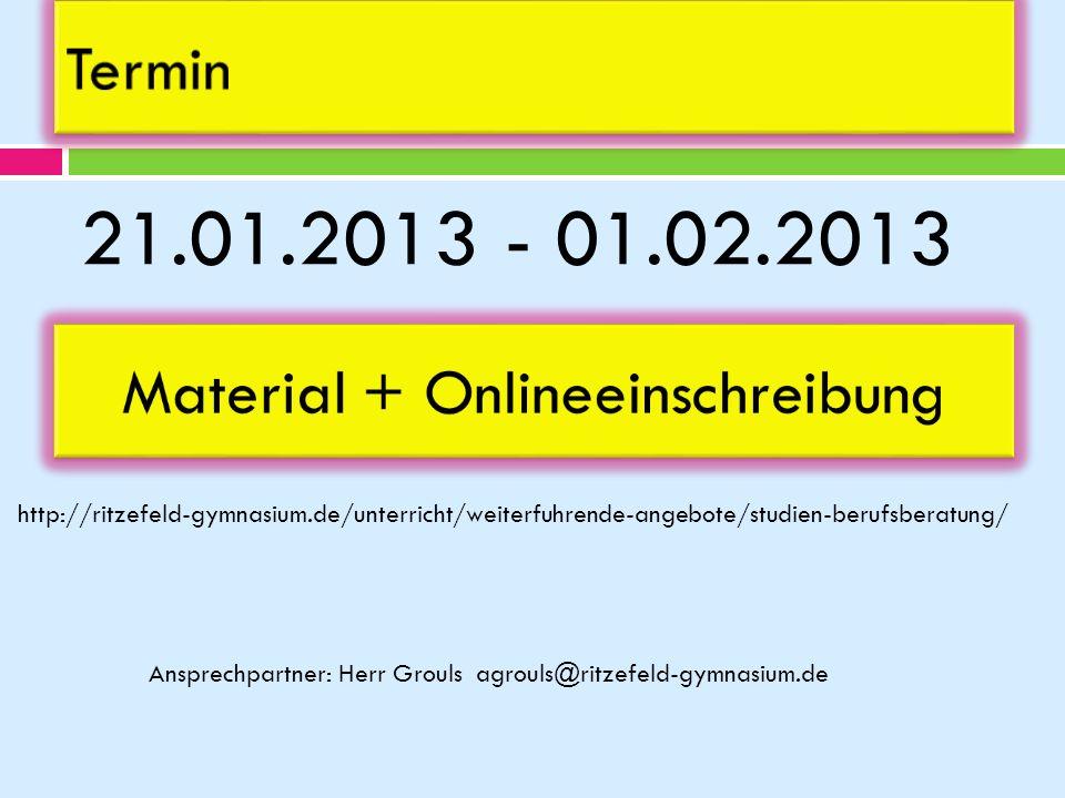 Material + Onlineeinschreibung