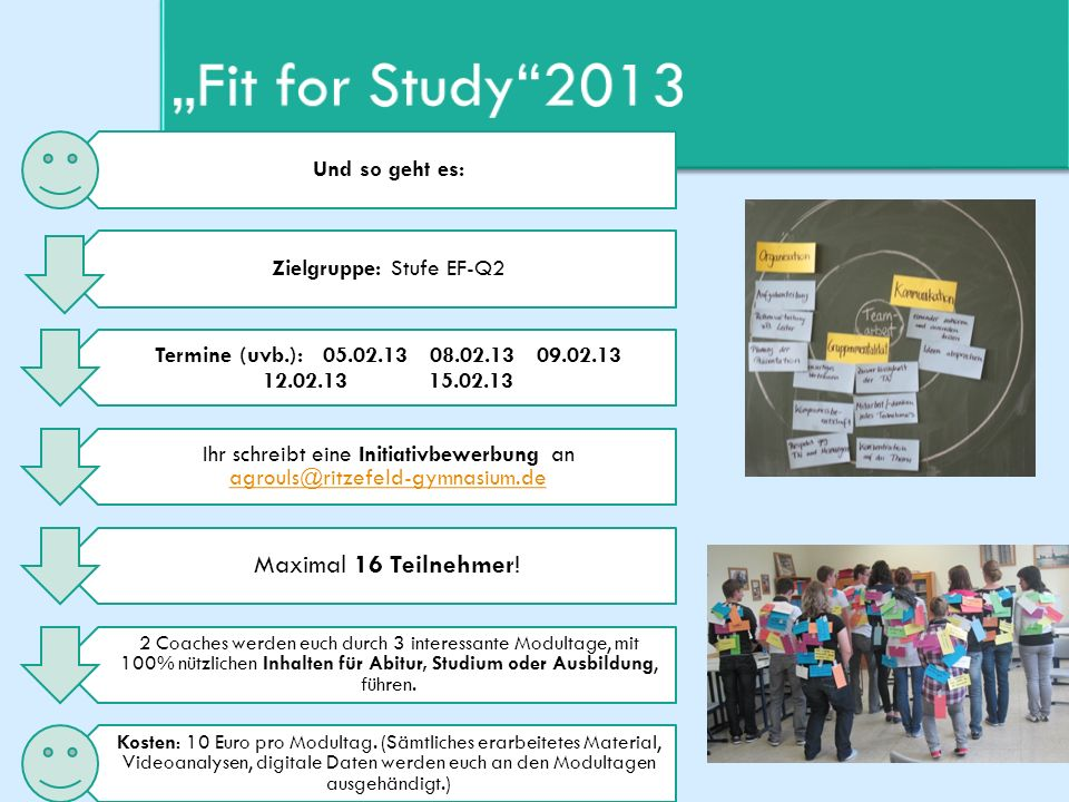 """Fit for Study 2013 Maximal 16 Teilnehmer!"