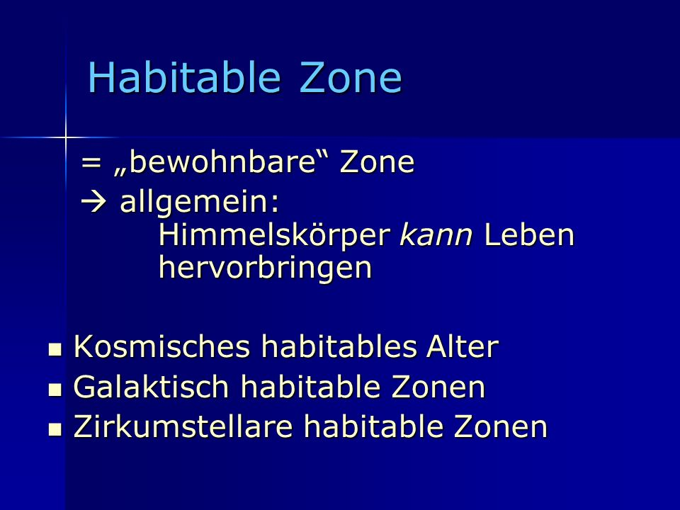 "Habitable Zone = ""bewohnbare Zone"