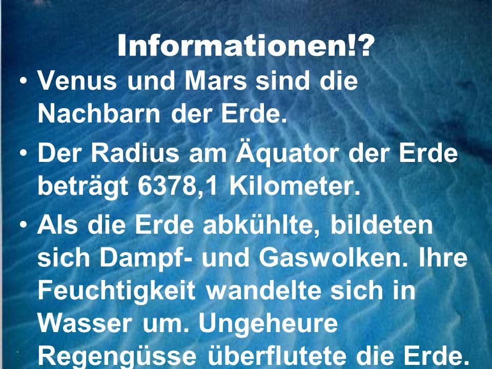 Informationen! Venus und Mars sind die Nachbarn der Erde.