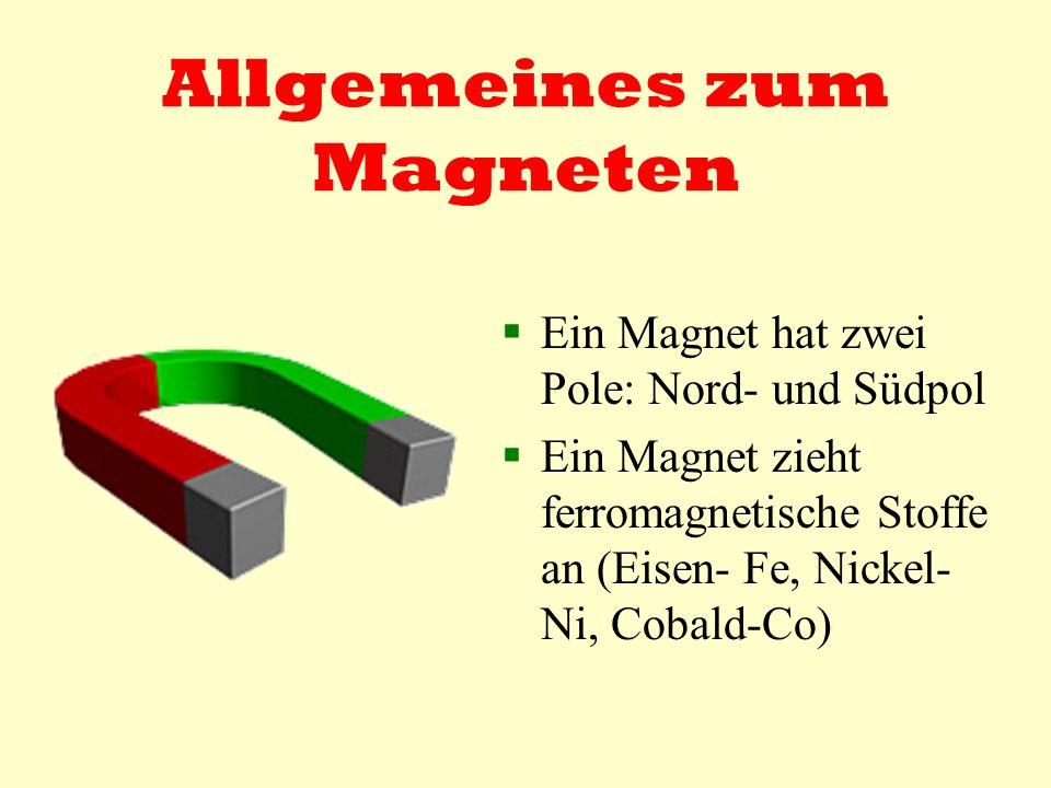 Allgemeines zum Magneten
