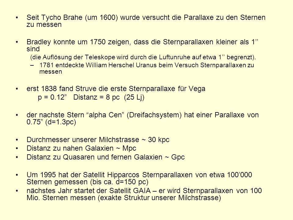 erst 1838 fand Struve die erste Sternparallaxe für Vega