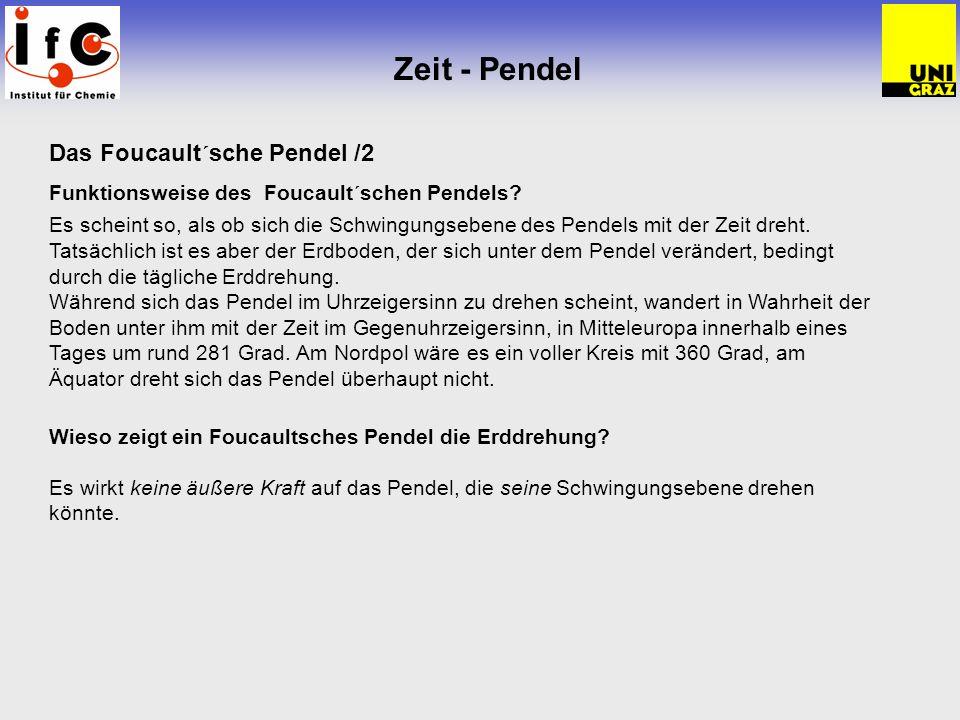 Zeit - Pendel Das Foucault´sche Pendel /2