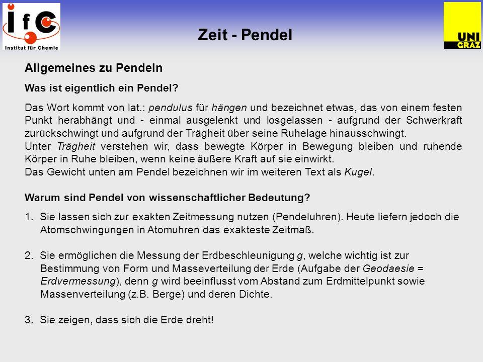 Zeit - Pendel Allgemeines zu Pendeln Was ist eigentlich ein Pendel