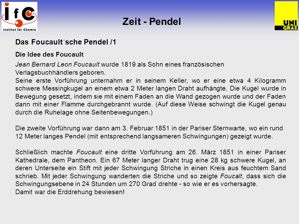 Zeit - Pendel Das Foucault´sche Pendel /1 Die Idee des Foucault