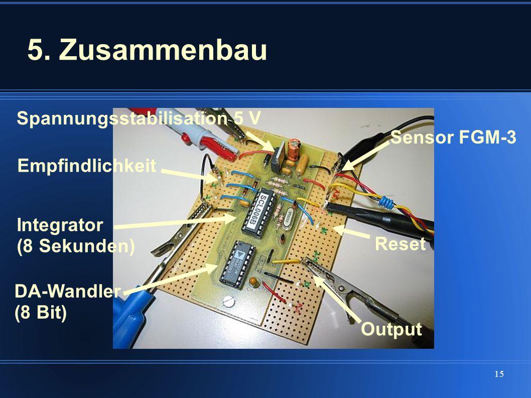 5. Zusammenbau Spannungsstabilisation 5 V Sensor FGM-3 Empfindlichkeit