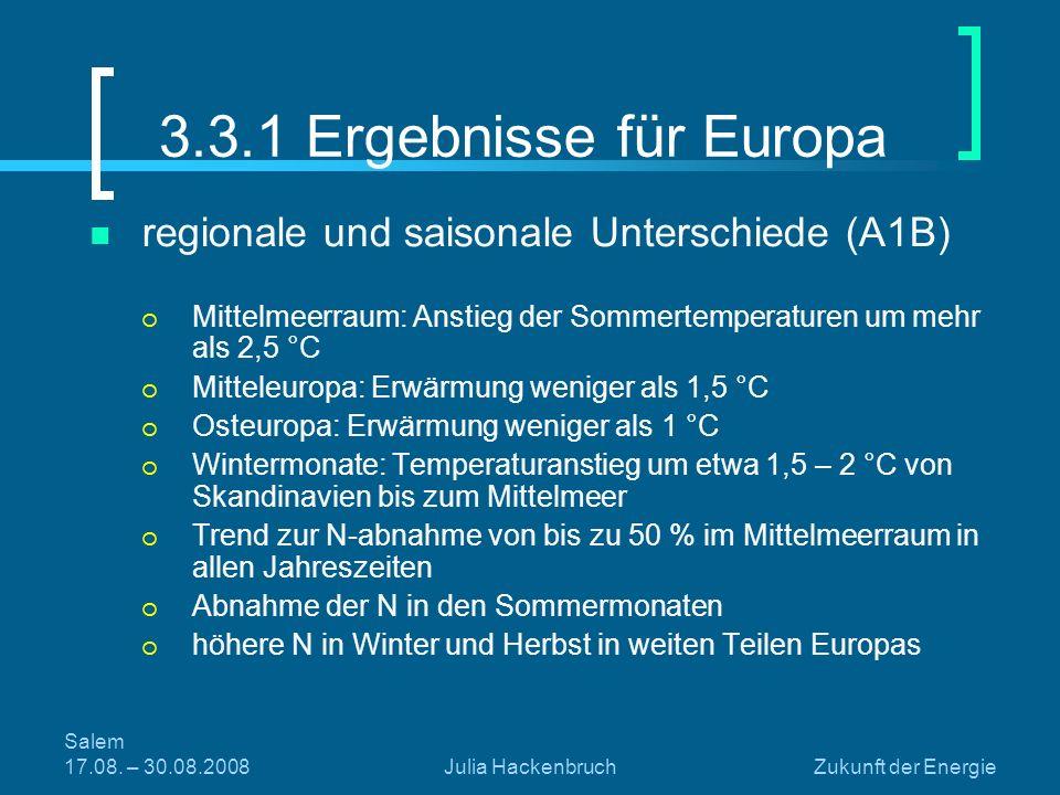 3.3.1 Ergebnisse für Europa regionale und saisonale Unterschiede (A1B)