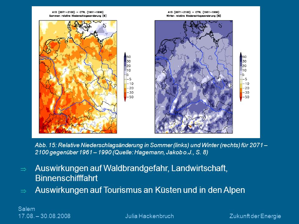 Auswirkungen auf Waldbrandgefahr, Landwirtschaft, Binnenschifffahrt