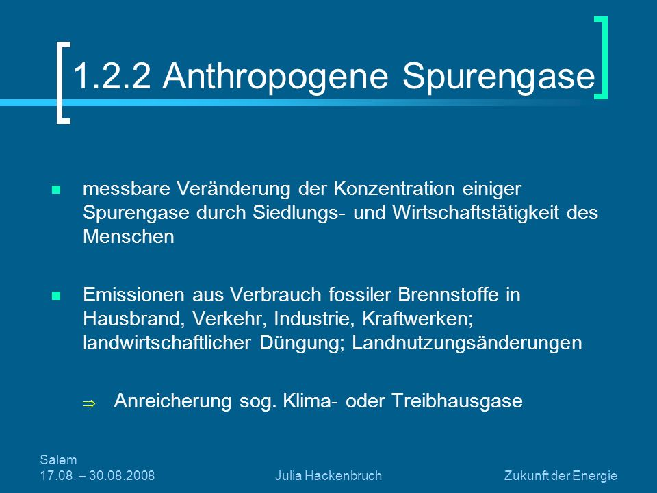 1.2.2 Anthropogene Spurengase
