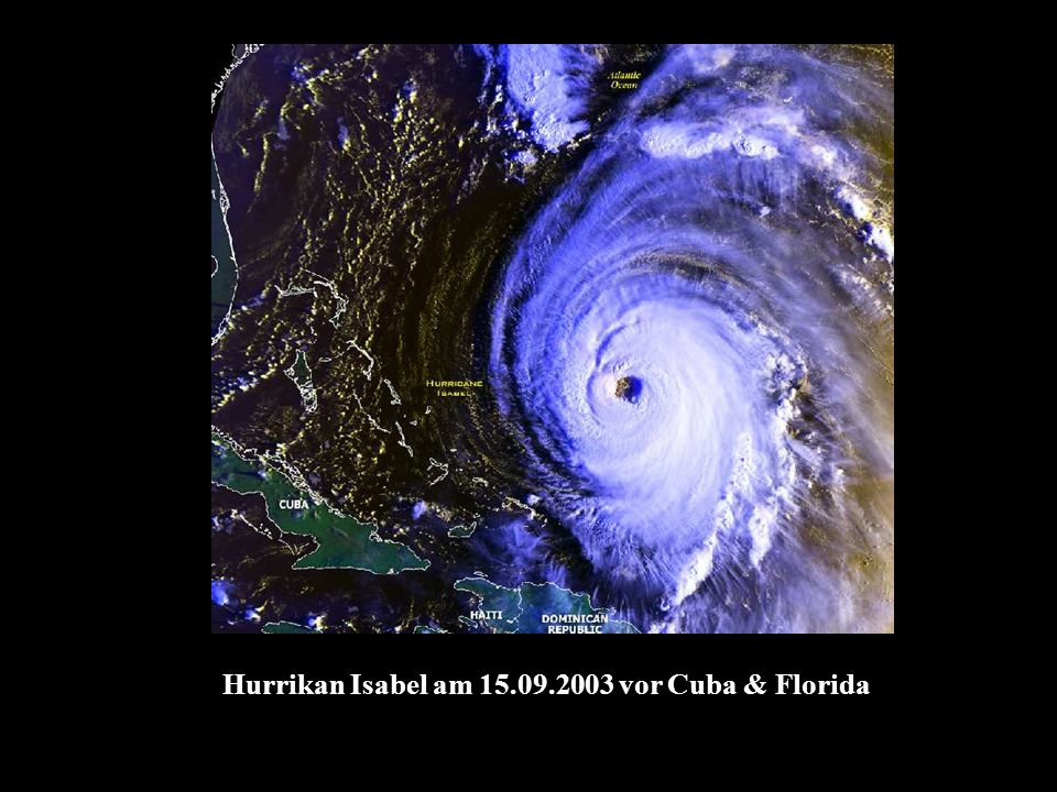 Hurrikan Isabel am 15.09.2003 vor Cuba & Florida