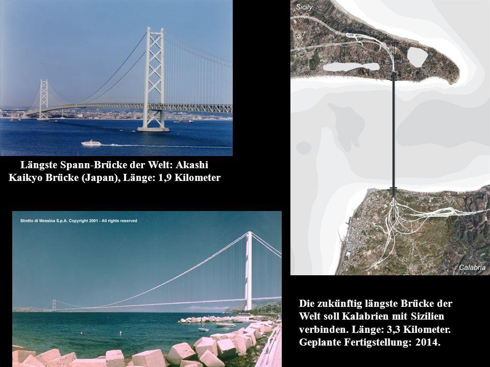 Längste Spann-Brücke der Welt: Akashi Kaikyo Brücke (Japan), Länge: 1,9 Kilometer