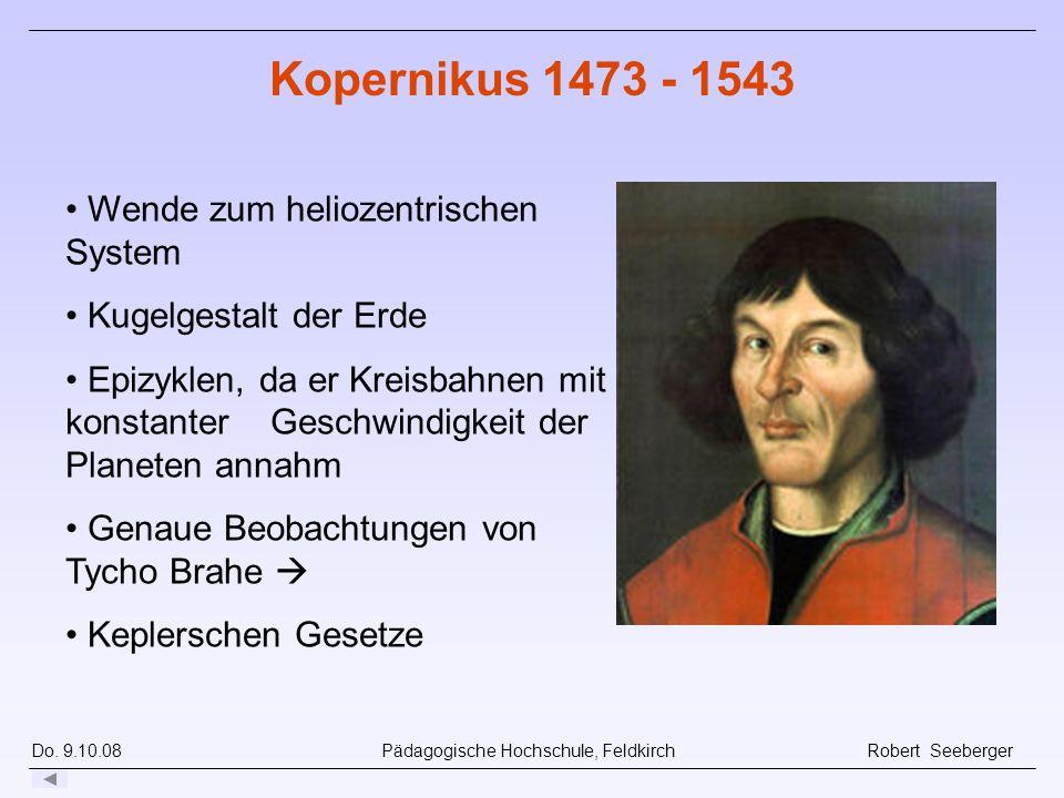Kopernikus 1473 - 1543 Wende zum heliozentrischen System