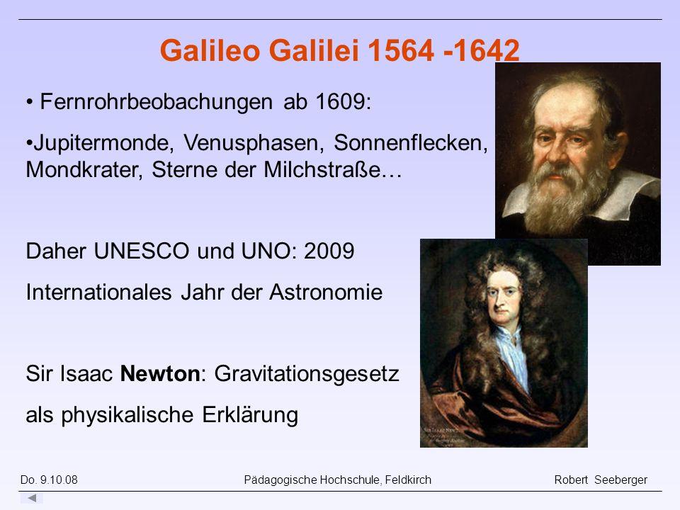 Galileo Galilei 1564 -1642 Fernrohrbeobachungen ab 1609: