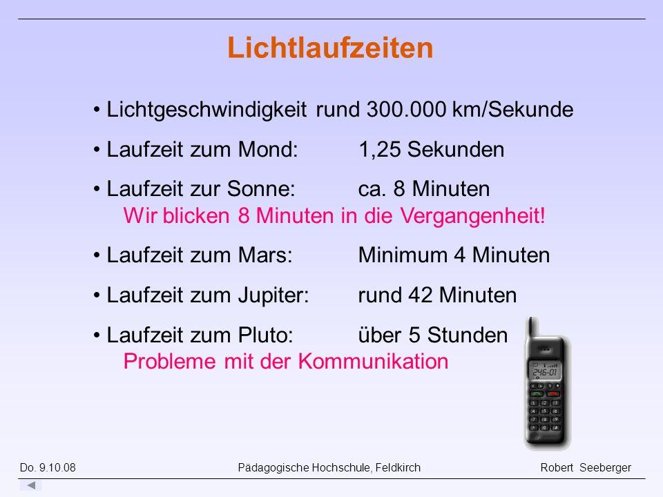 Lichtlaufzeiten Lichtgeschwindigkeit rund 300.000 km/Sekunde