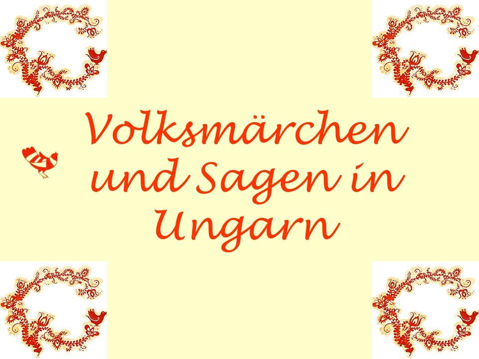 Volksmärchen und Sagen in Ungarn