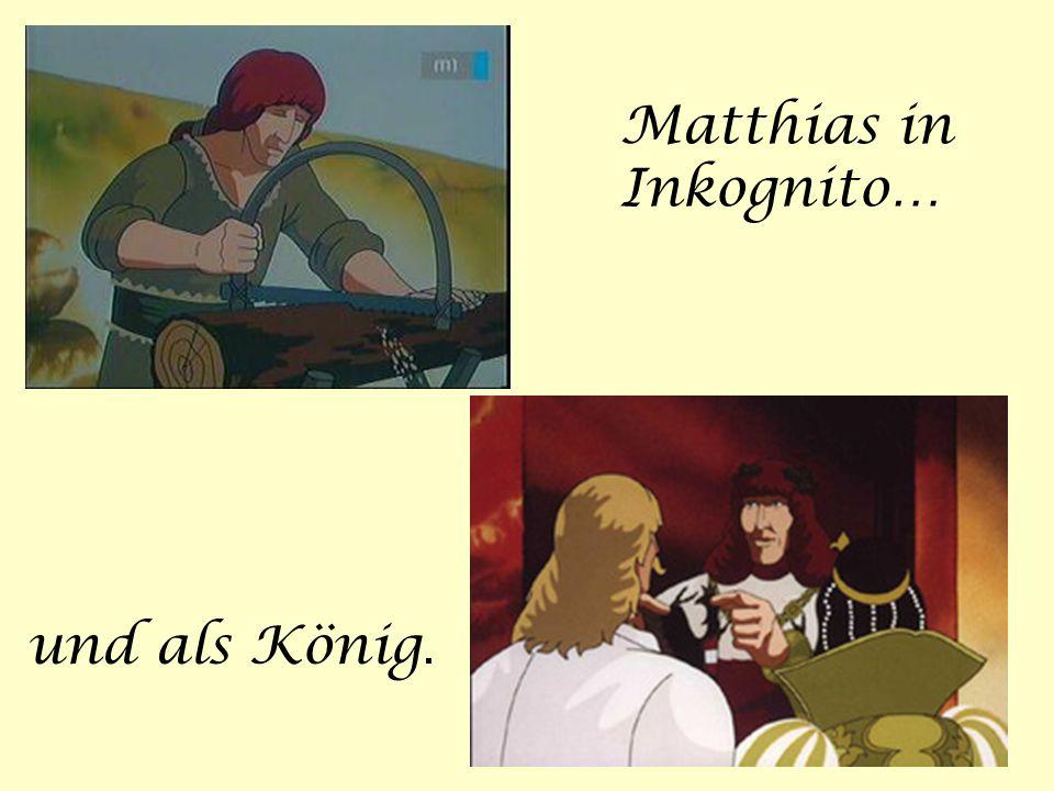 Matthias in Inkognito…