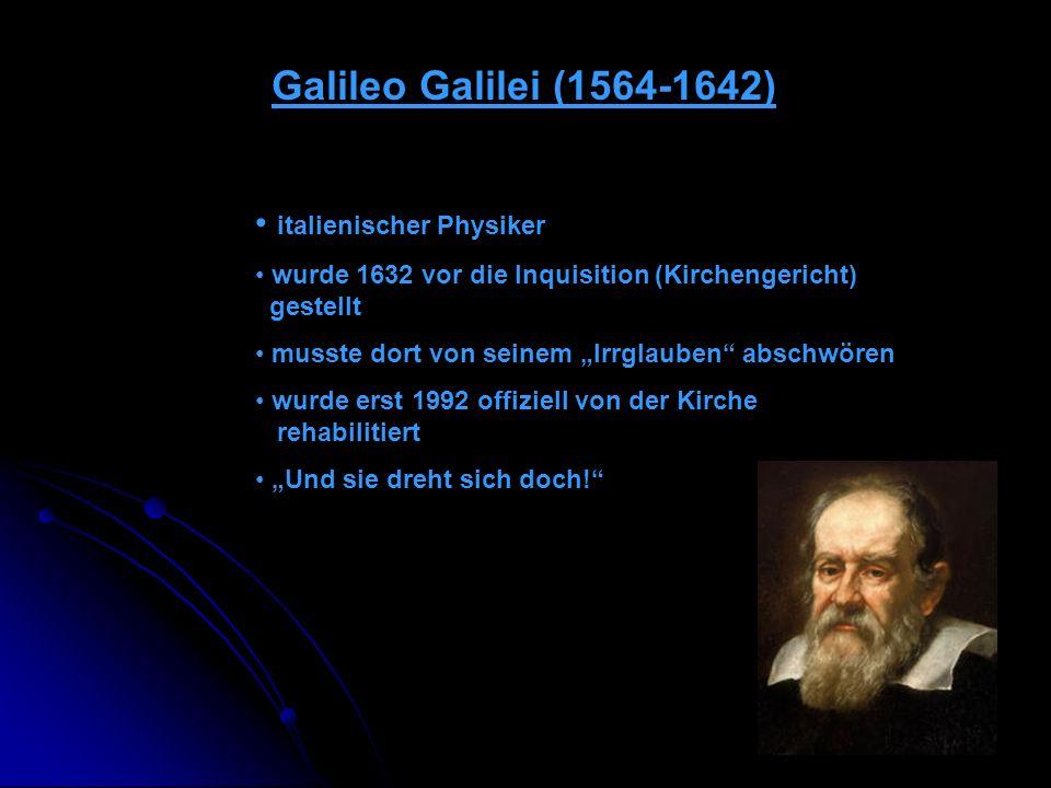 Galileo Galilei (1564-1642) italienischer Physiker