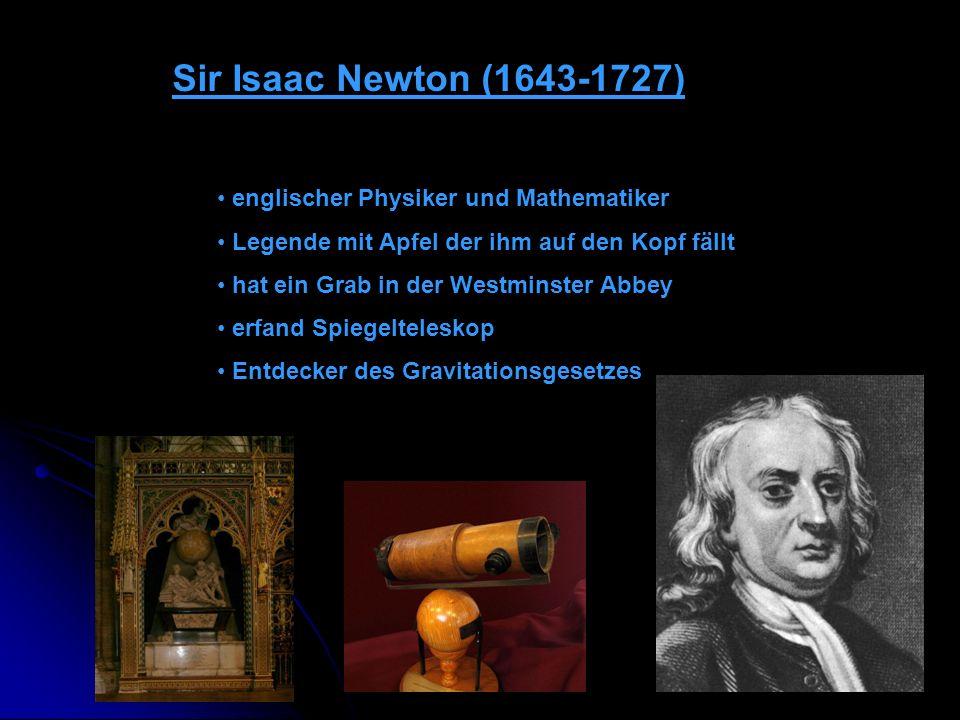 Sir Isaac Newton (1643-1727) englischer Physiker und Mathematiker