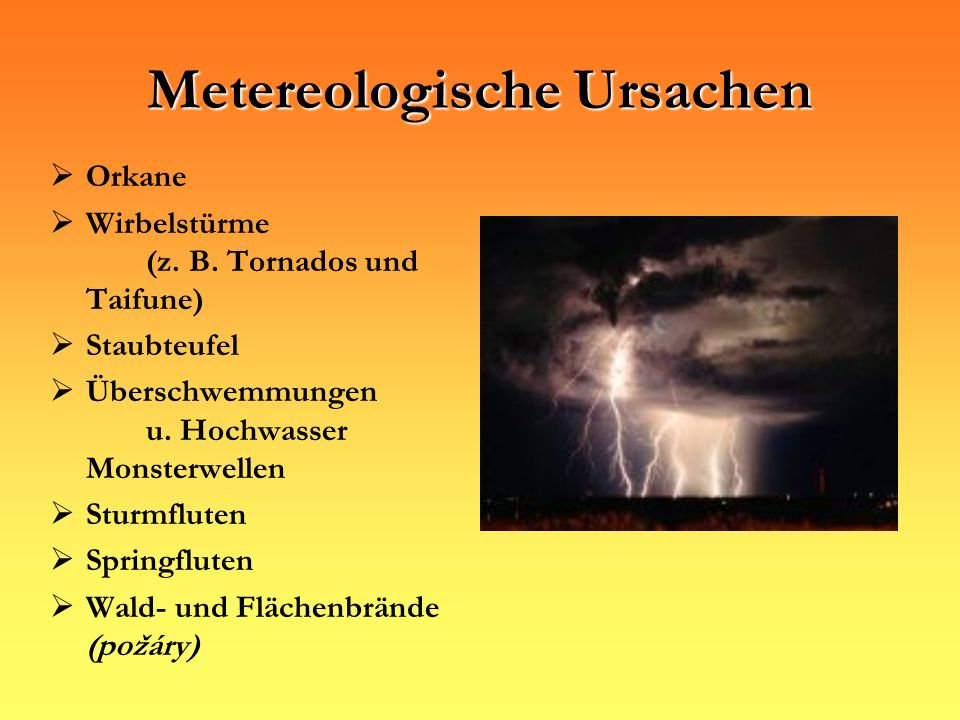 Metereologische Ursachen