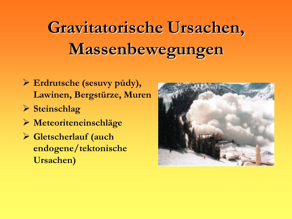 Gravitatorische Ursachen, Massenbewegungen
