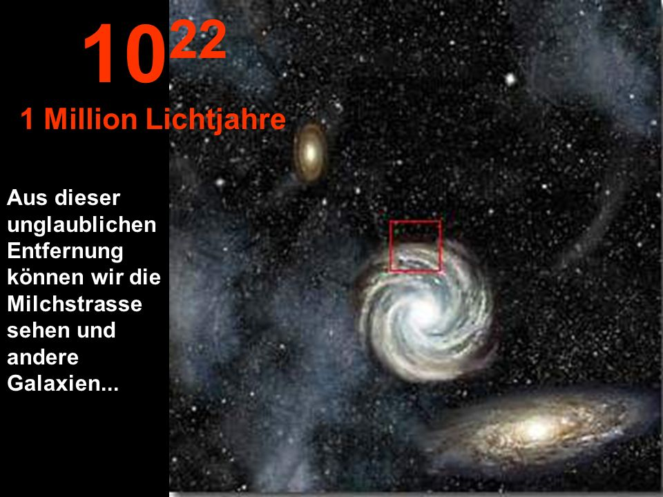 1022 1 Million Lichtjahre.
