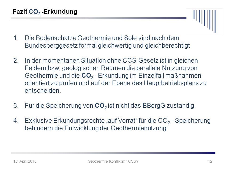 Geothermie-Konflikt mit CCS