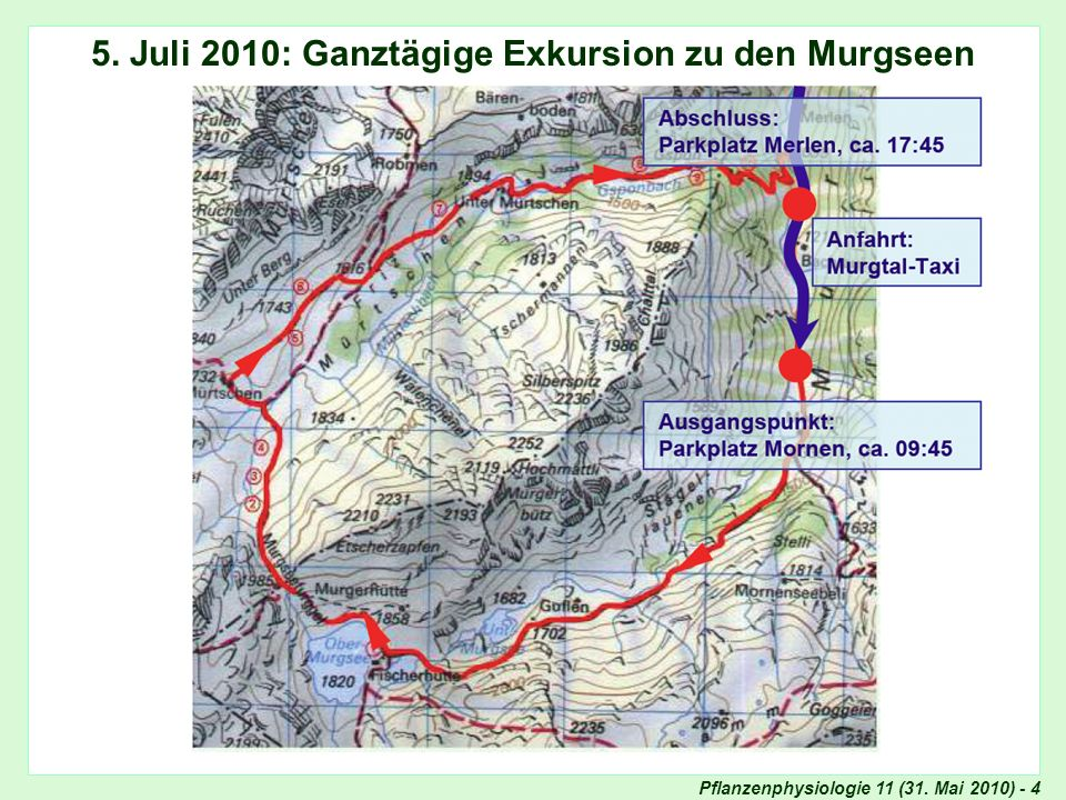 5. Juli 2010: Ganztägige Exkursion zu den Murgseen