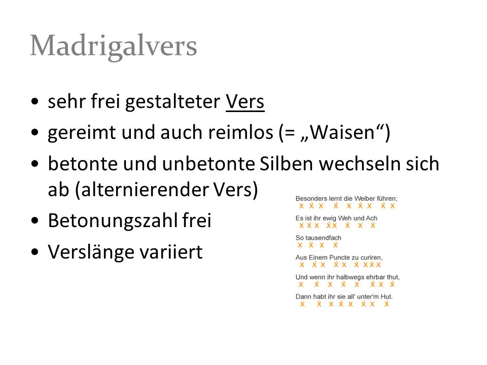 Madrigalvers sehr frei gestalteter Vers