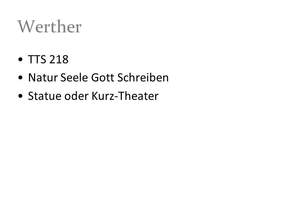 Werther TTS 218 Natur Seele Gott Schreiben Statue oder Kurz-Theater