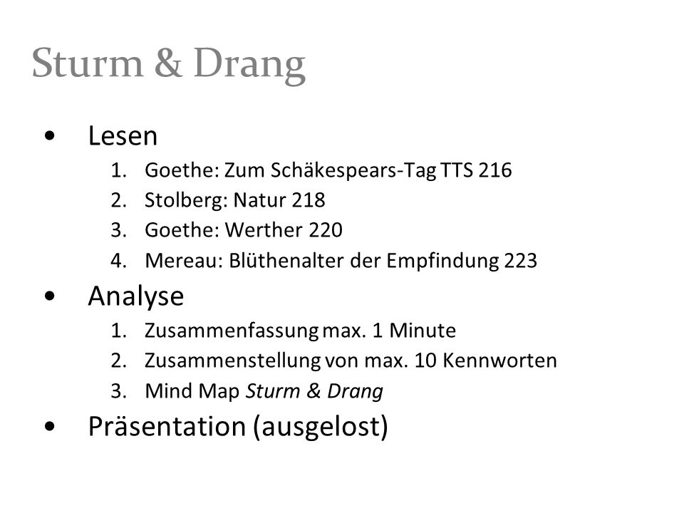 Sturm & Drang Lesen Analyse Präsentation (ausgelost)