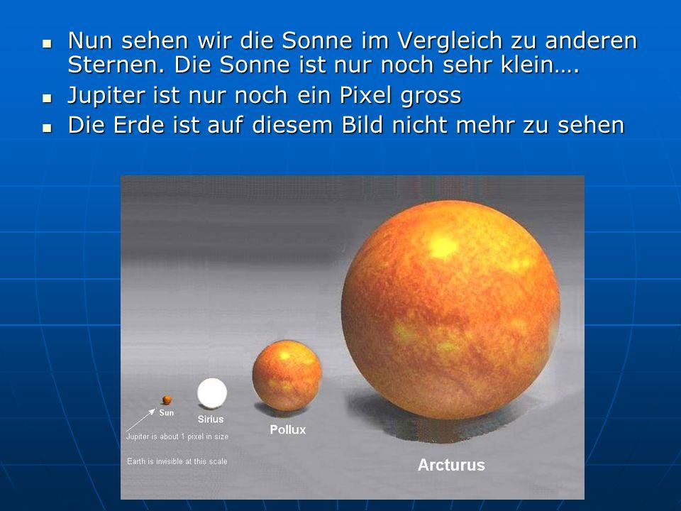 Nun sehen wir die Sonne im Vergleich zu anderen Sternen