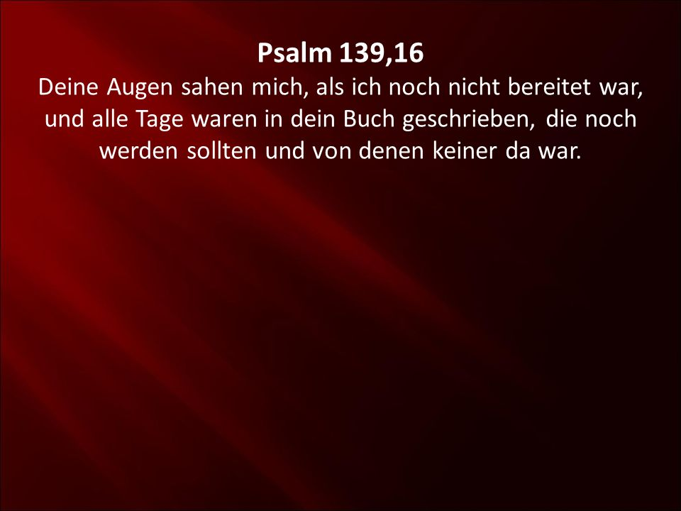 Psalm 139,16
