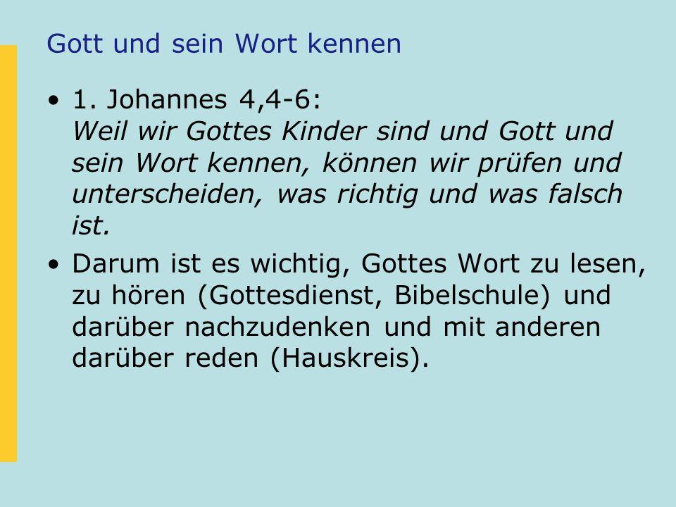 Gott und sein Wort kennen