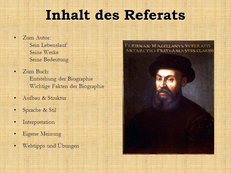 Inhalt des Referats Zum Autor: Sein Lebenslauf Seine Werke