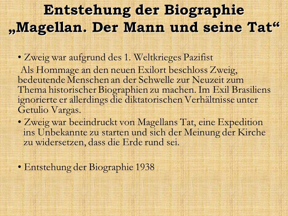 """Entstehung der Biographie """"Magellan. Der Mann und seine Tat"""