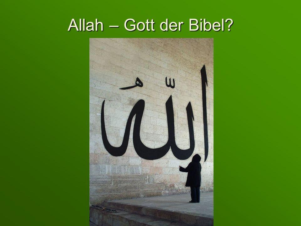 Allah – Gott der Bibel