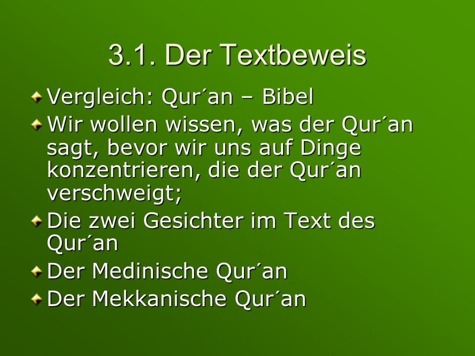 3.1. Der Textbeweis Vergleich: Qur´an – Bibel