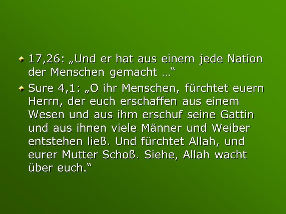 """17,26: """"Und er hat aus einem jede Nation der Menschen gemacht …"""