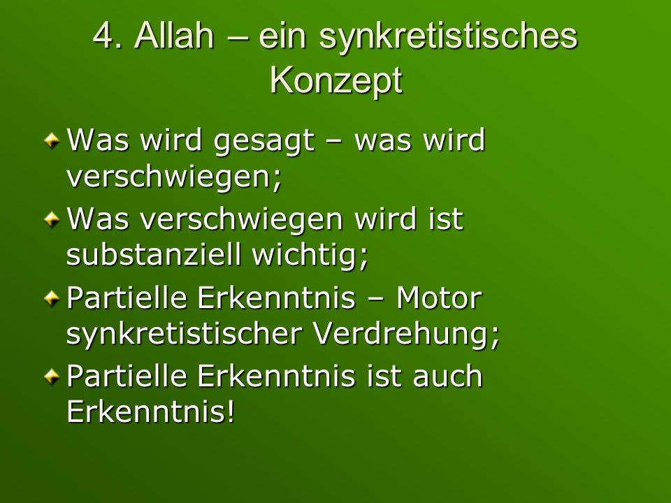 4. Allah – ein synkretistisches Konzept