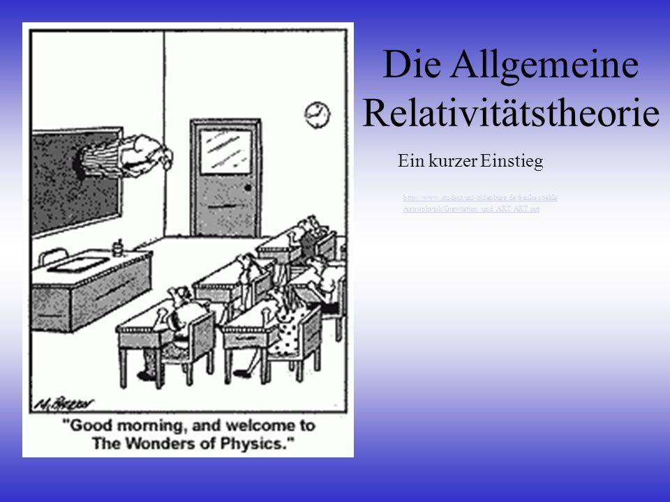 Die Allgemeine Relativitätstheorie