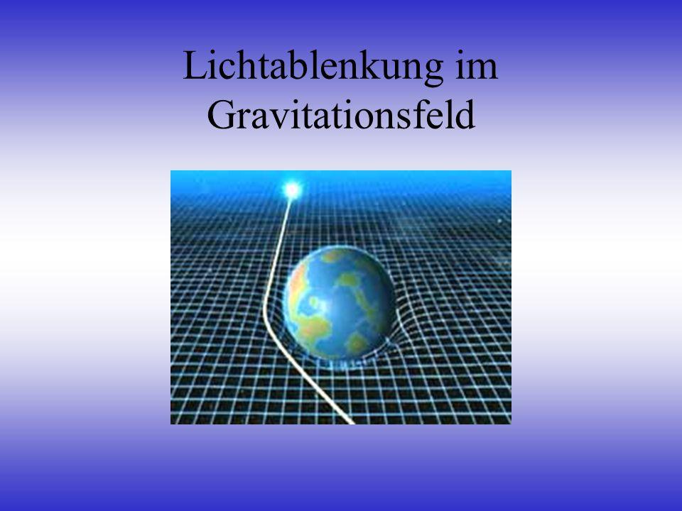 Lichtablenkung im Gravitationsfeld