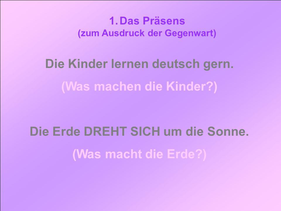 Die Kinder lernen deutsch gern. (Was machen die Kinder )