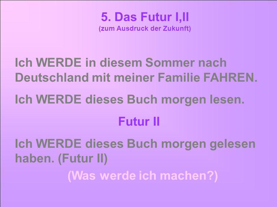 (zum Ausdruck der Zukunft)