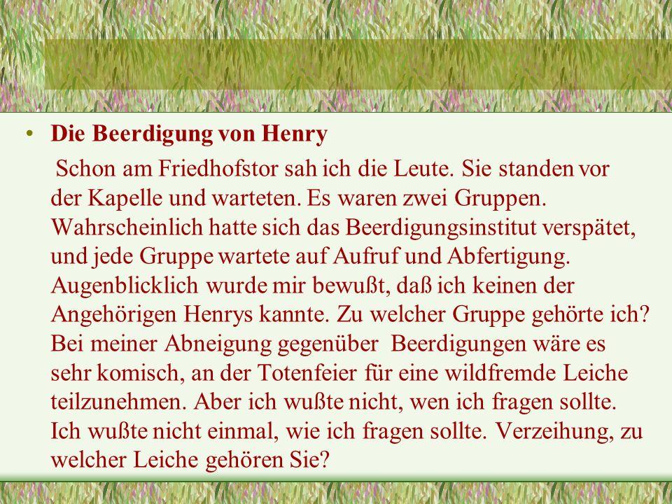 Die Beerdigung von Henry