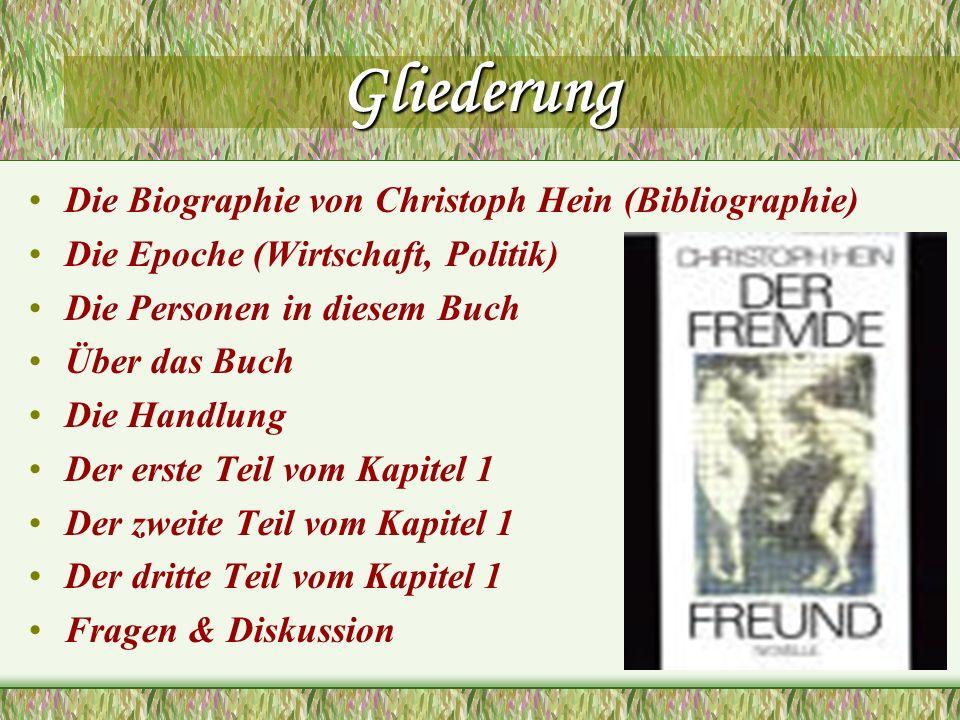Gliederung Die Biographie von Christoph Hein (Bibliographie)