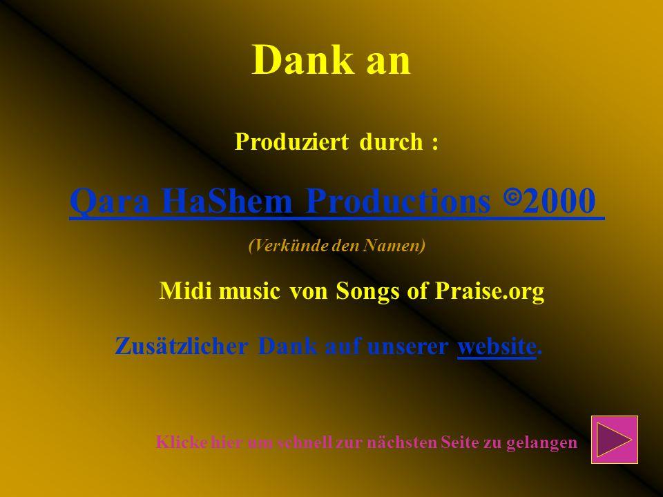 Dank an Qara HaShem Productions 82000 Produziert durch :