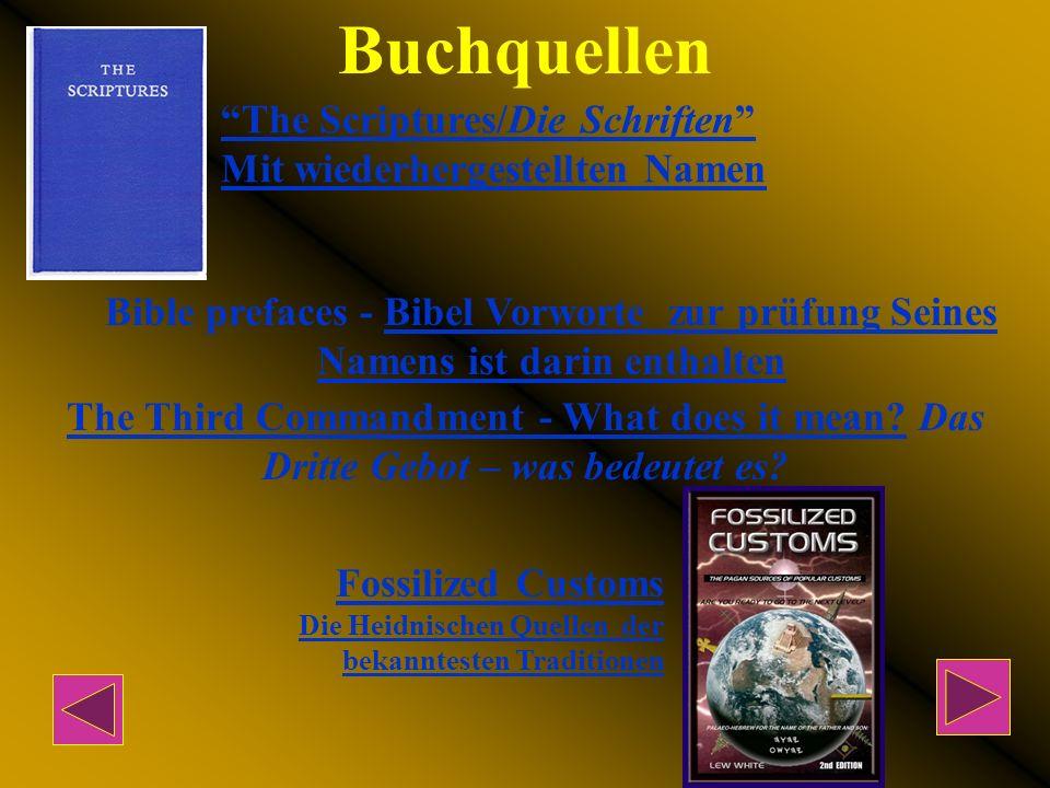 Buchquellen The Scriptures/Die Schriften